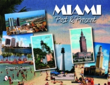 Miami: Past and Present, Paperback Book