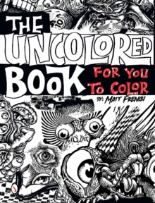 The Uncolored Book for You to Color, Paperback / softback Book