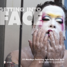 Getting into Face : 52 Mondays Featuring JoJo Baby and Sal-E, Hardback Book