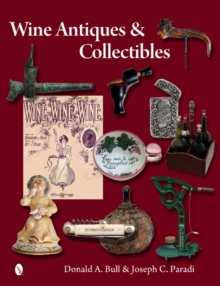Wine Antiques and Collectibles, Hardback Book