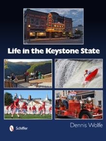 Life in the Keystone State, Hardback Book