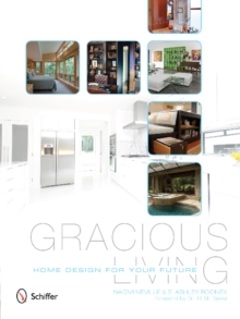 Gracious Living : Home Design for Your Future, Paperback Book
