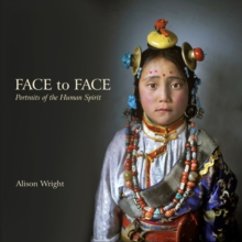 Face to Face : Portraits of the Human Spirit, Hardback Book