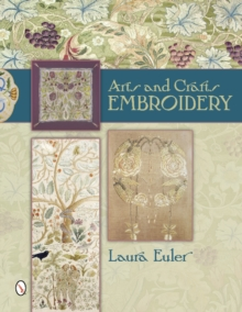 Arts and Crafts Embroidery, Hardback Book