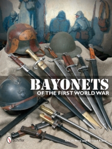 Bayonets of the First World War, Hardback Book