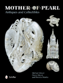 Mother-of-Pearl Antiques and Collectibles, Hardback Book