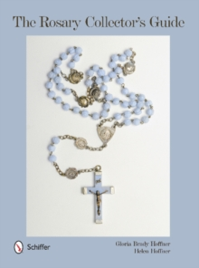 The Rosary Collector's Guide, Hardback Book