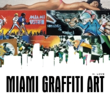 Miami Graffiti Art, Hardback Book