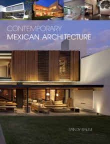 Contemporary Mexican Architecture: Continuing the Heritage of Luis BarragAn, Hardback Book