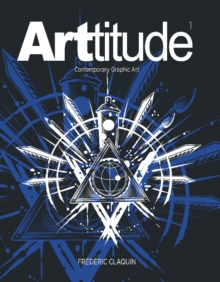 ARTtitude : Contemporary Graphic Art, Hardback Book