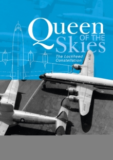 Queen of the Skies : The Lockheed Constellation, Hardback Book