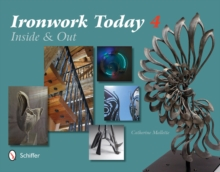 Ironwork Today 4 : Inside & Out, Hardback Book