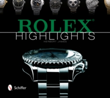 Rolex Highlights, Hardback Book
