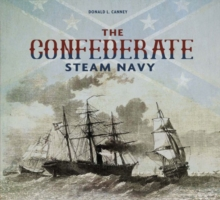 Confederate Steam Navy: 1861-1865, Spiral bound Book