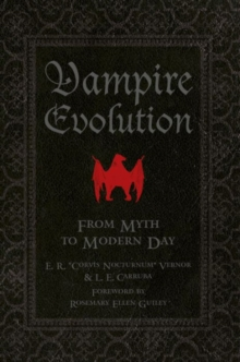 Vampire Evolution : From Myth to Modern Day, Hardback Book