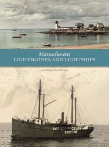 Massachusetts Lighthouses and Lightships, Hardback Book