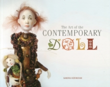 The Art of the Contemporary Doll, Hardback Book