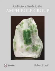 Collectors' Guide to the Amphibole Group, Paperback Book