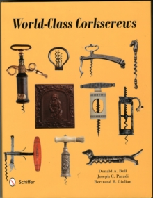 World-Class Corkscrews, Hardback Book