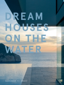 Dream Houses on the Water, Hardback Book
