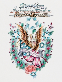 Spider Webb's American Eagle Tattoo Flash, Hardback Book