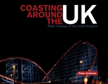 Coasting Around the UK, Hardback Book