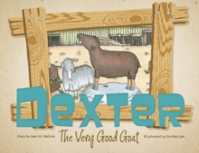 Dexter the Very Good Goat, Hardback Book