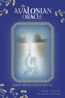 Avalonian Oracle : Spiritual Wisdom from the Holy Isle, Mixed media product Book