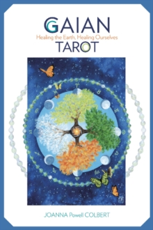 Gaian Tarot : Healing the Earth, Healing Ourselves, Mixed media product Book