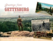 Greetings from Gettysburg, Hardback Book