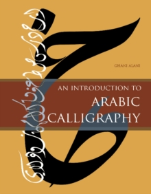 Introduction to Arabic Calligraphy, Hardback Book