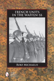French Units in the Waffen-SS, Hardback Book