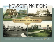 Newport Mansions : Postcards of the Gilded Age, Paperback Book