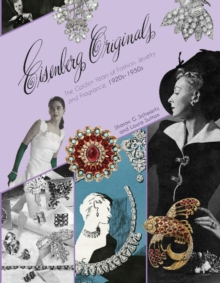 Eisenberg Originals : The Golden Years of Fashion, Jewelry & Fragrance, 1920s-1950s, Hardback Book