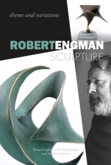 Robert Engman Sculpture : Theme and Variations, Hardback Book