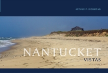 Nantucket Vistas, Hardback Book