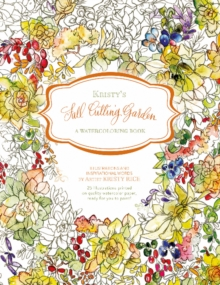 Kristy's Fall Cutting Garden : A Watercoloring Book, Paperback Book