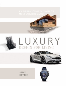 Luxury Design for Living, Hardback Book