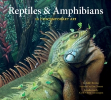 Reptiles & Amphibians in Contemporary Art, Hardback Book