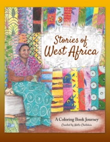 Stories of West Africa : A Coloring Book Journey, Paperback Book