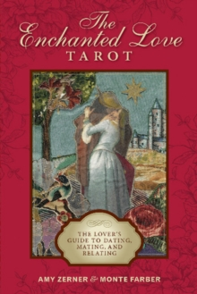 Enchanted Love Tarot: The Lover's Guide to Dating, Mating and Relating, Multiple copy pack Book