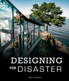 Designing for Disaster: Domestic Architecture in the Era of Climate Change, Hardback Book