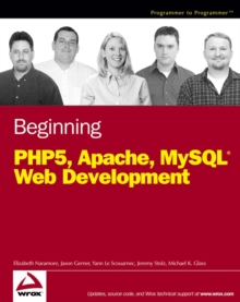 Beginning PHP5, Apache, and MySQL Web Development, Paperback Book