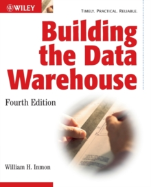 Building the Data Warehouse, Paperback / softback Book