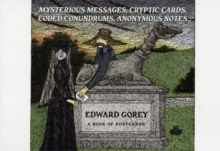 Edward Gorey Mysterious Messages Cryptic Cards Coded Conundrums Anonymous Notes Book of Postcards, Postcard book or pack Book
