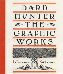 Dard Hunter the Graphics Works A204, Hardback Book