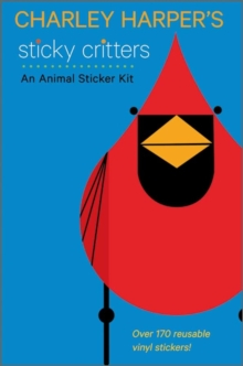 Charley Harper's Sticky Critters an Animal Sticker Kit, Novelty book Book