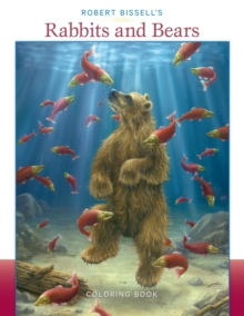 Robert Bissell's Rabbits & Bears Cb148, Paperback Book