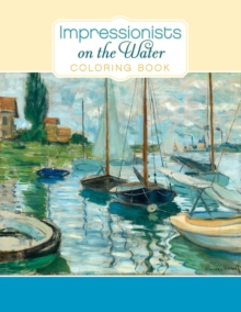 Impressionists on the Water Cb151, Paperback Book