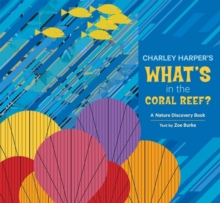Charley Harper Whats in the Coral Reef, Hardback Book